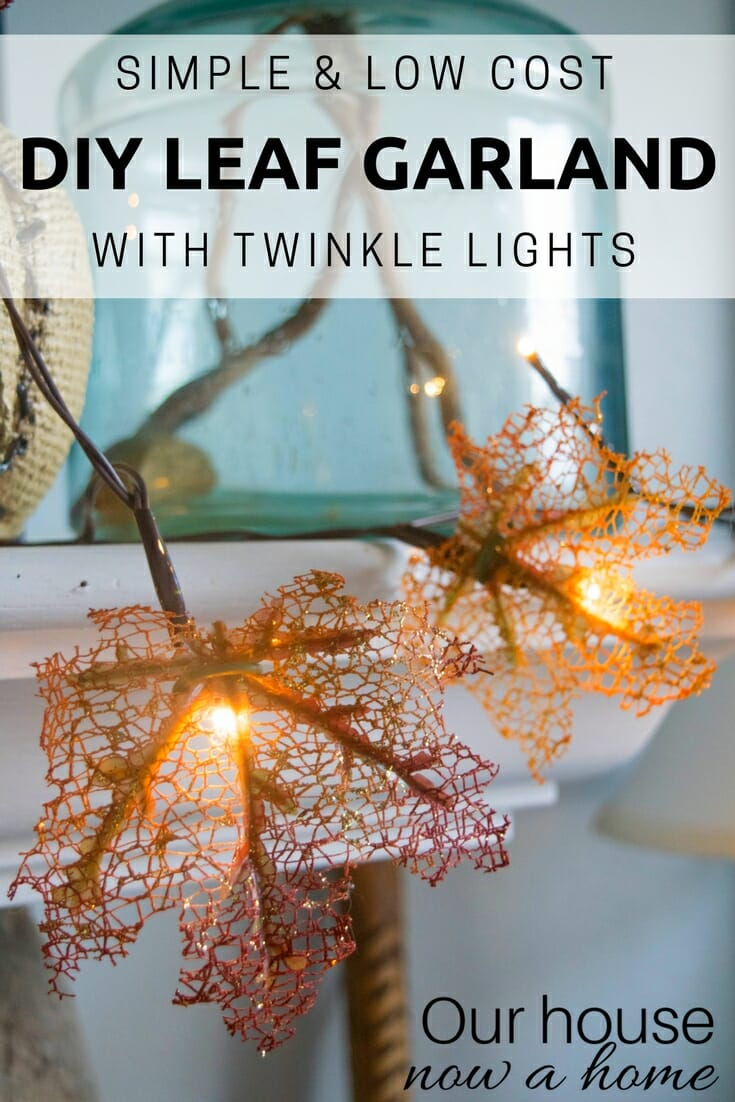 How To Make A Fall Leaf Garland With Twinkle Lights Our House Now A Home