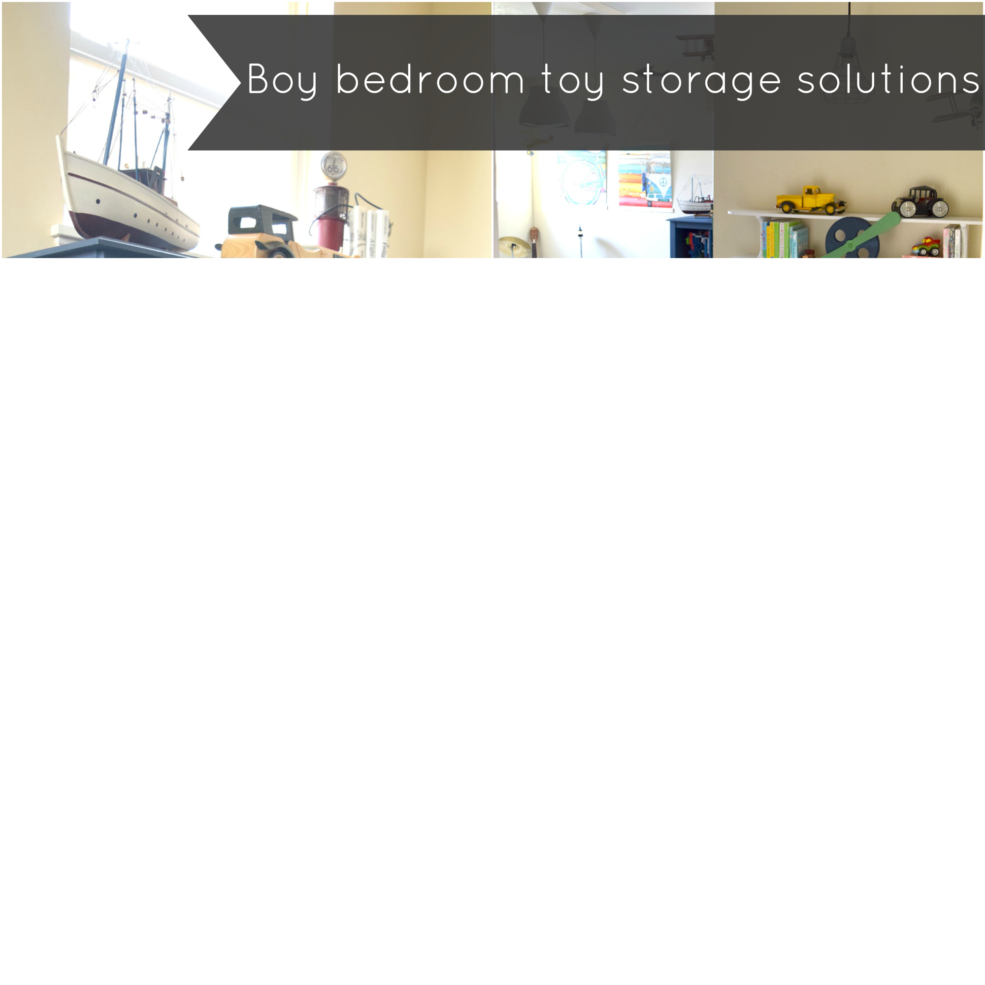 Boy bedroom toy storage solutions