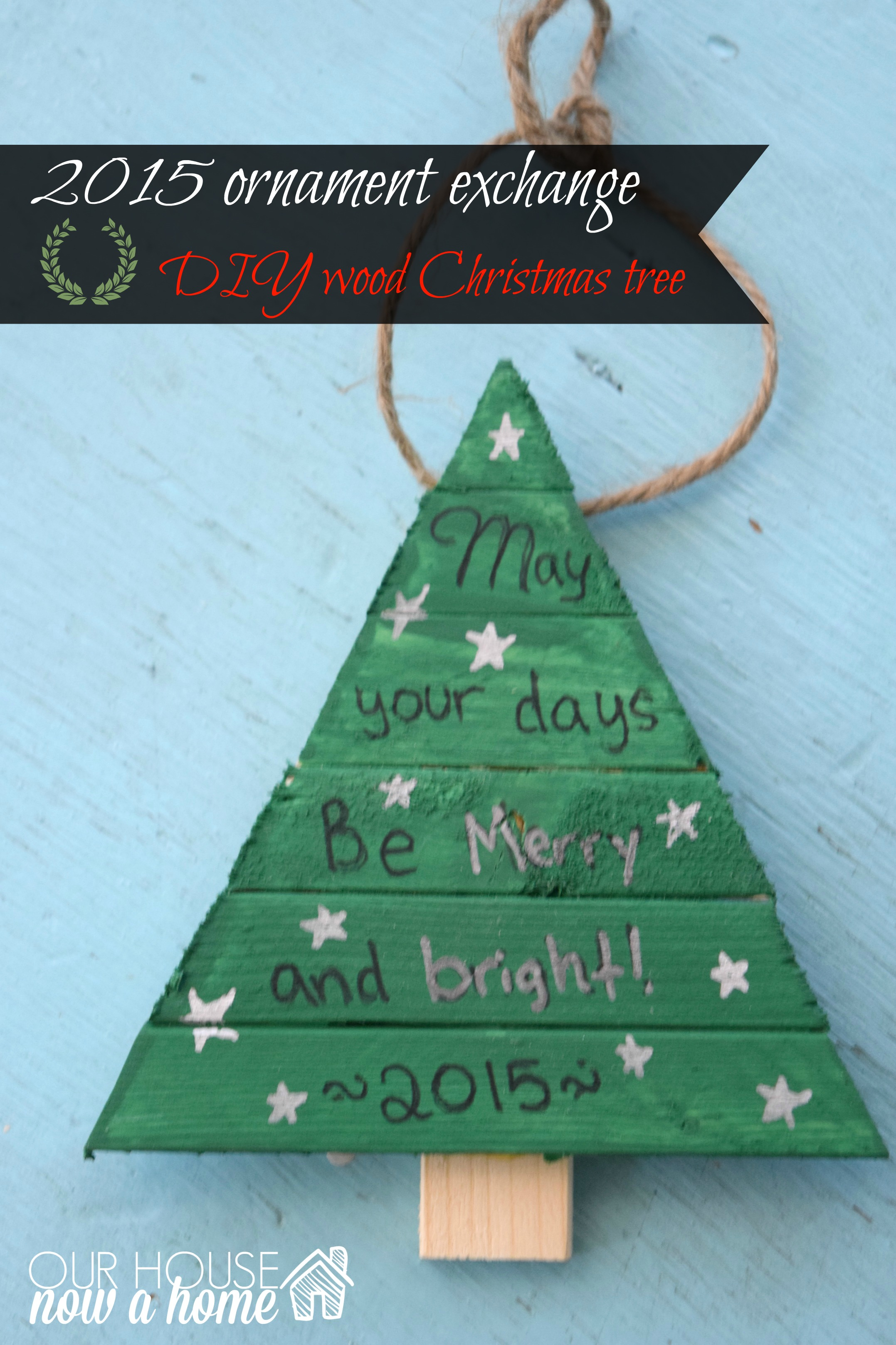 Christmas ornament exchange- DIY wood Christmas tree