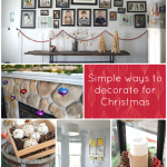 Simple ways to decorate your home for Christmas