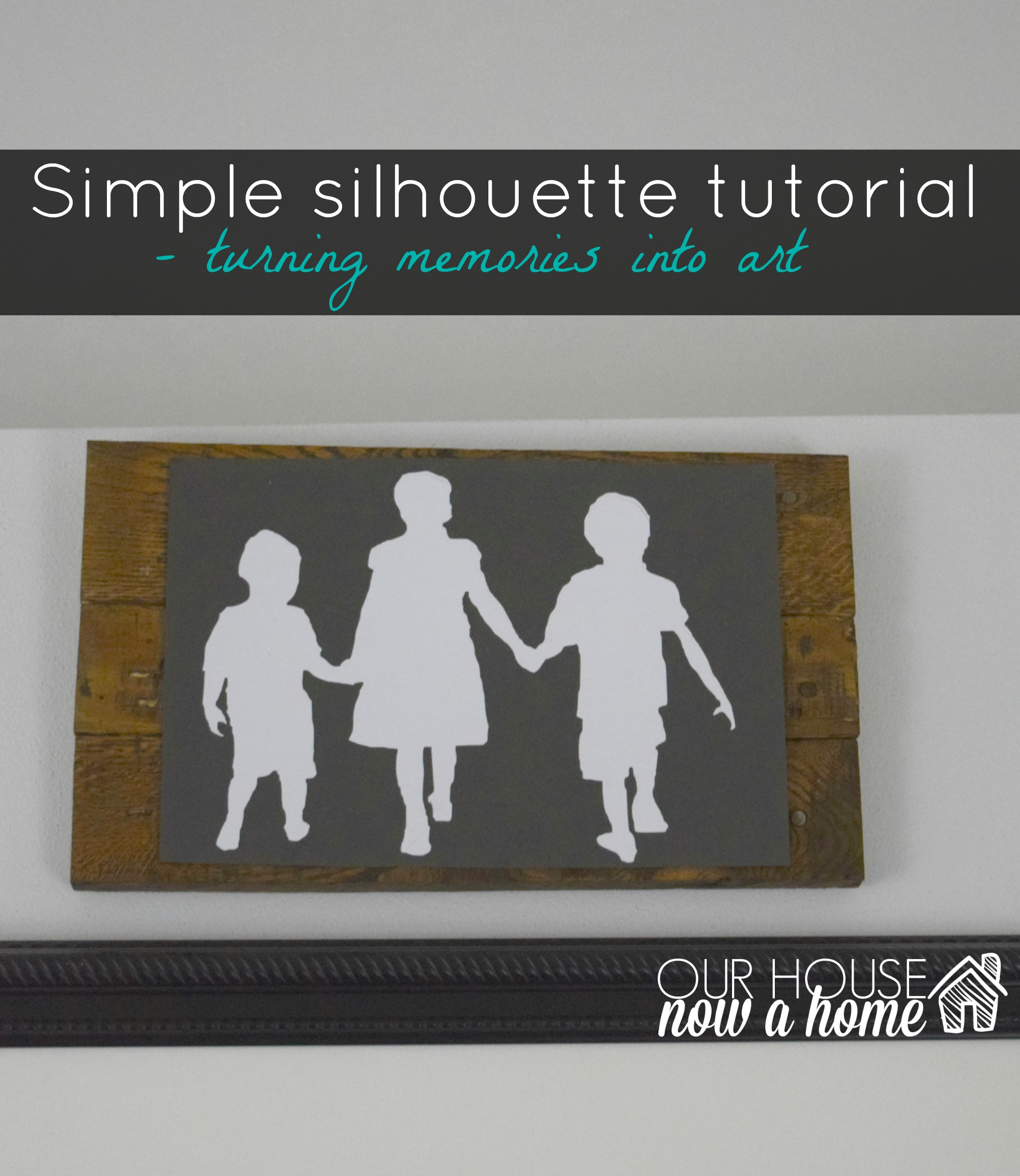 A silhouette giveaway and creating new wall art & A silhouette giveaway and creating new wall art u2022 Our House Now a Home