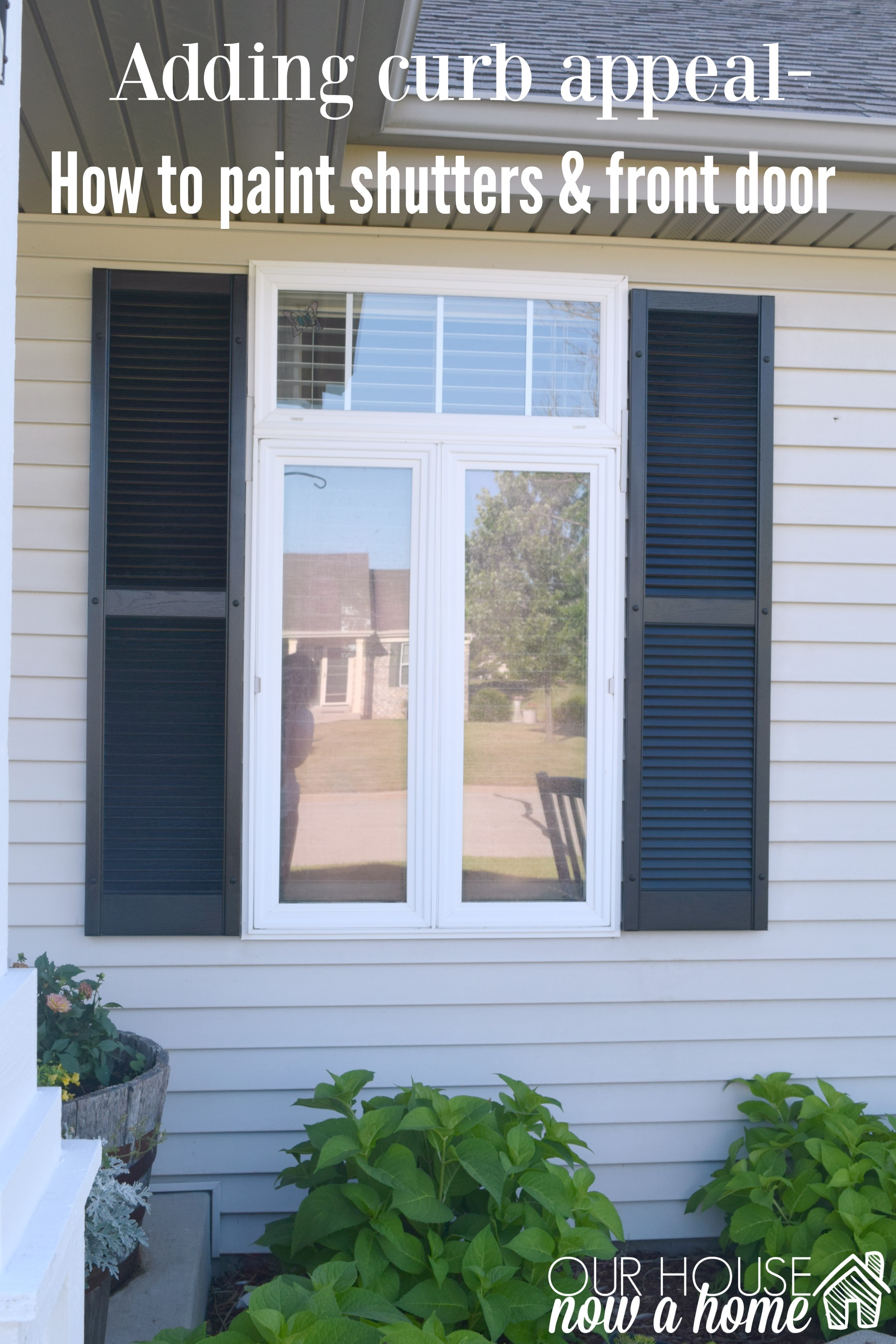 How To Paint Shutters And Front Door