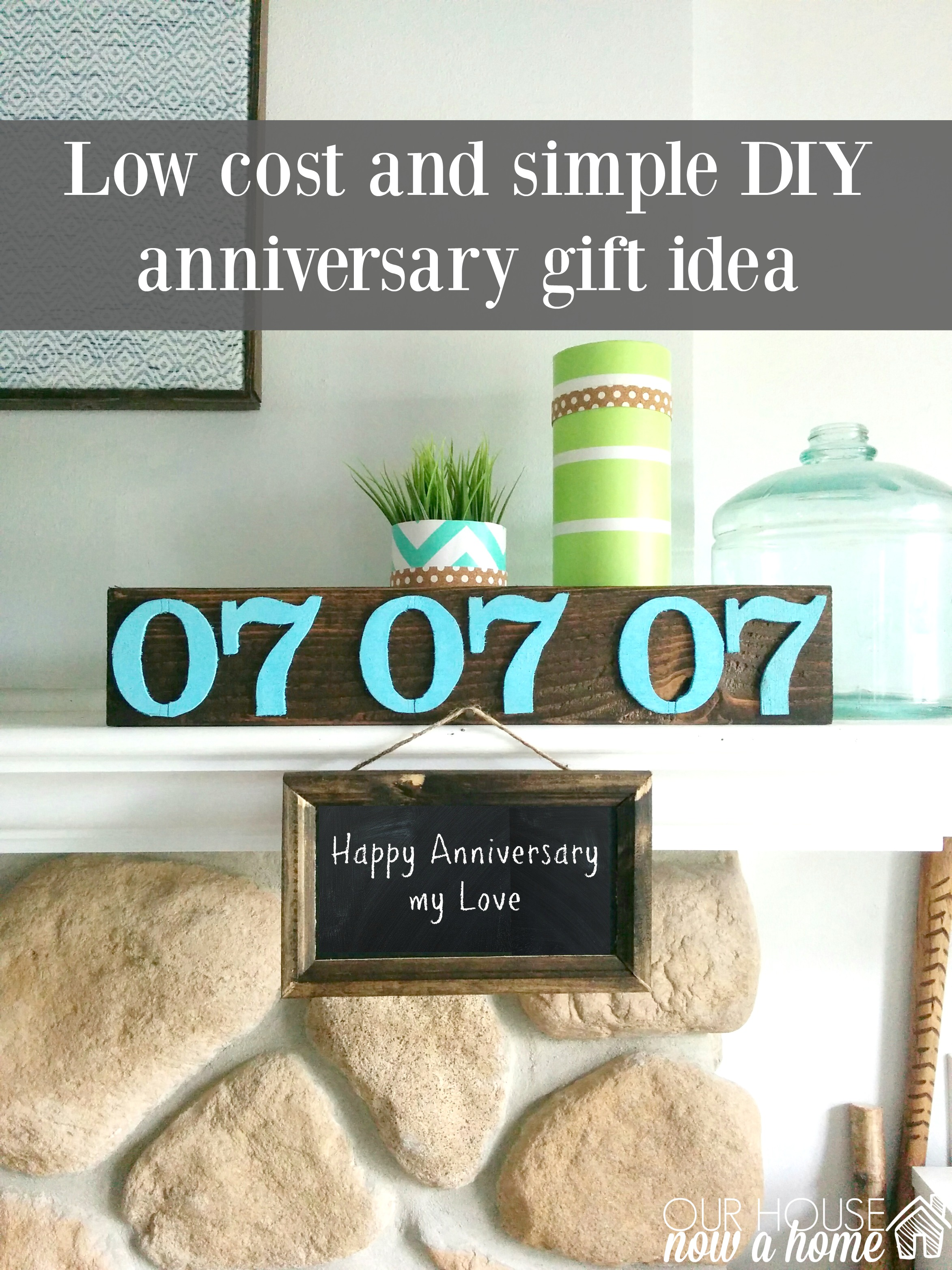 Diy And Low Cost Anniversary Gift Ideas Our House Now A Home