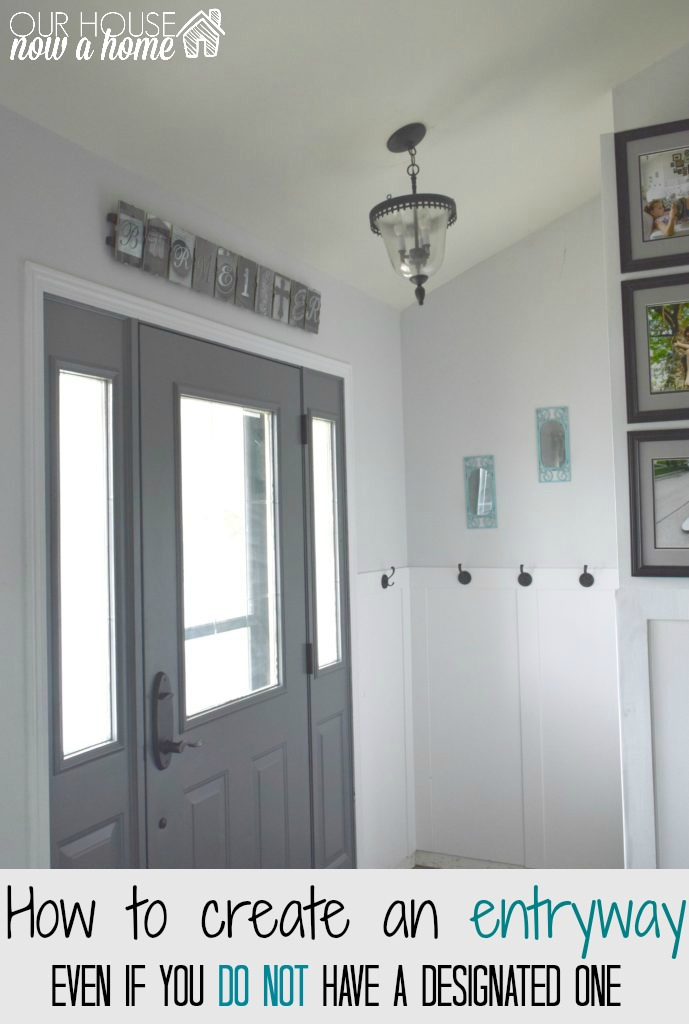 how to create a designated entryway in your home our house now a home. Black Bedroom Furniture Sets. Home Design Ideas