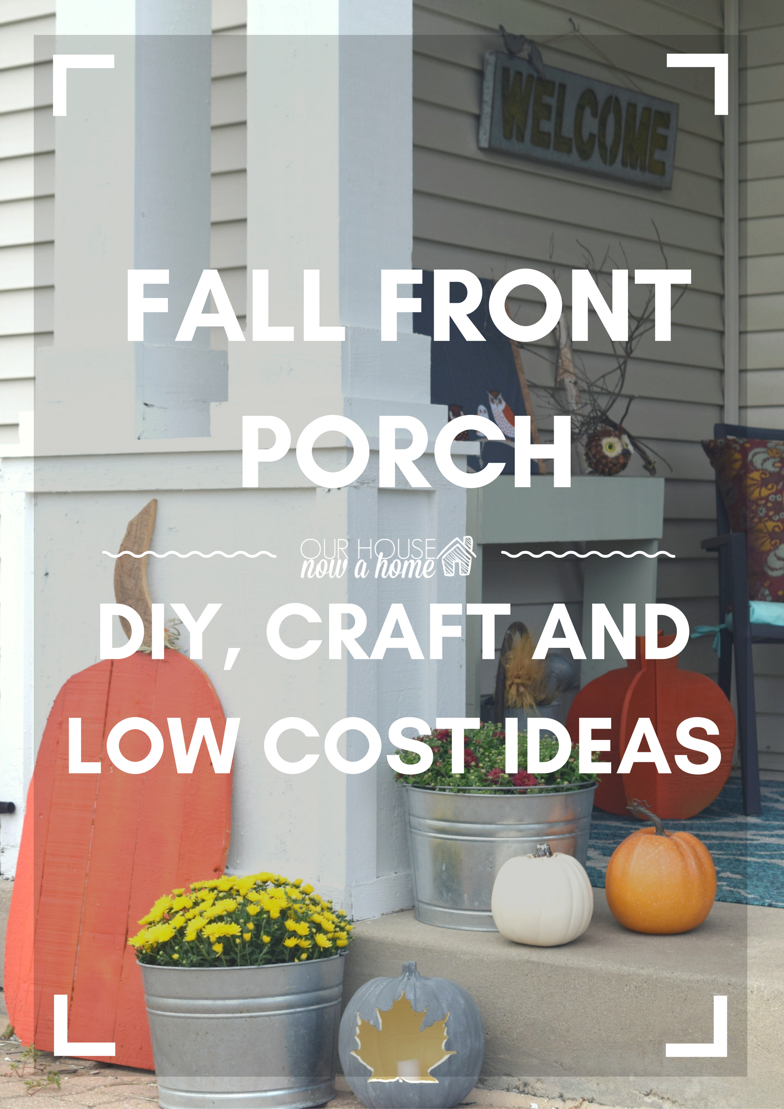 Outdoor fall home tour, keeping things traditional • Our House Now a ...