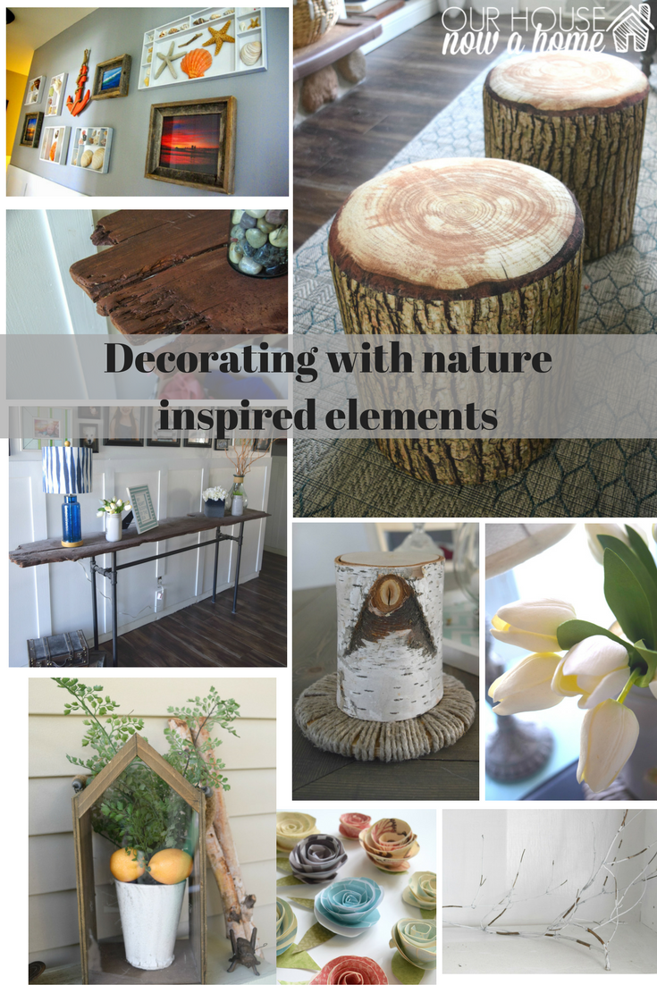 How to decorate with nature inspired elements • Our House ...