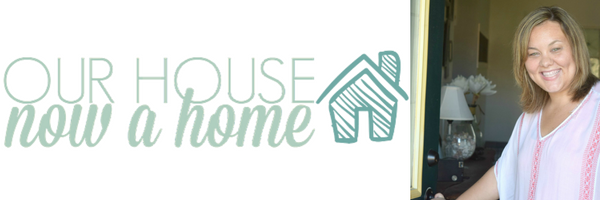 our-house-now-a-home-title