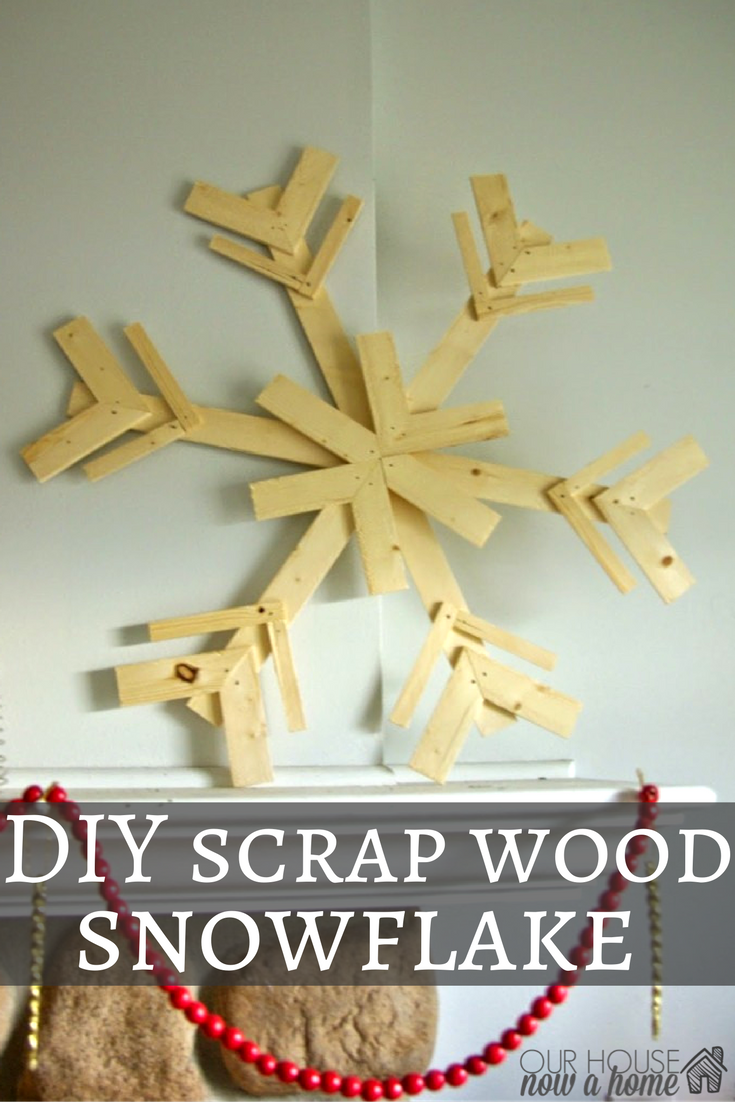 Diy Wood Snowflakes Our House Now A Home