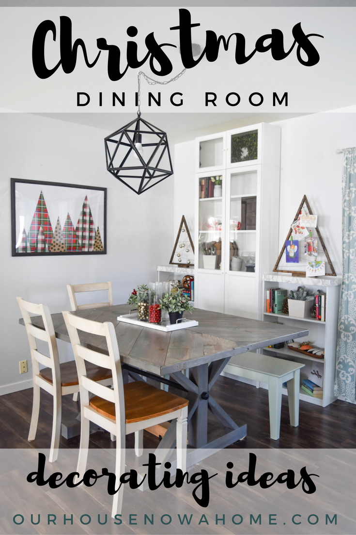 Christmas decorations for a dining room our house now a home for Dining room decor 2016