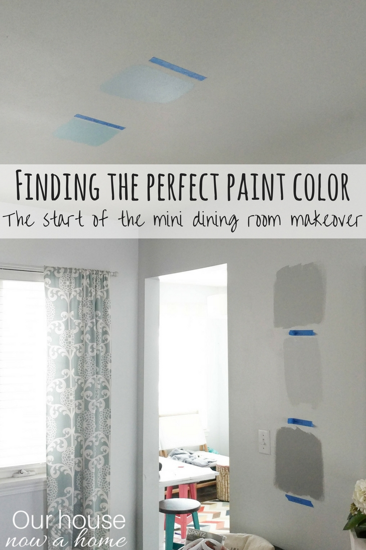 Finding the perfect paint color and starting the mini dining room makeover