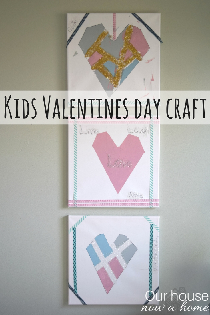 Valentines day kid craft idea • Our House Now a Home