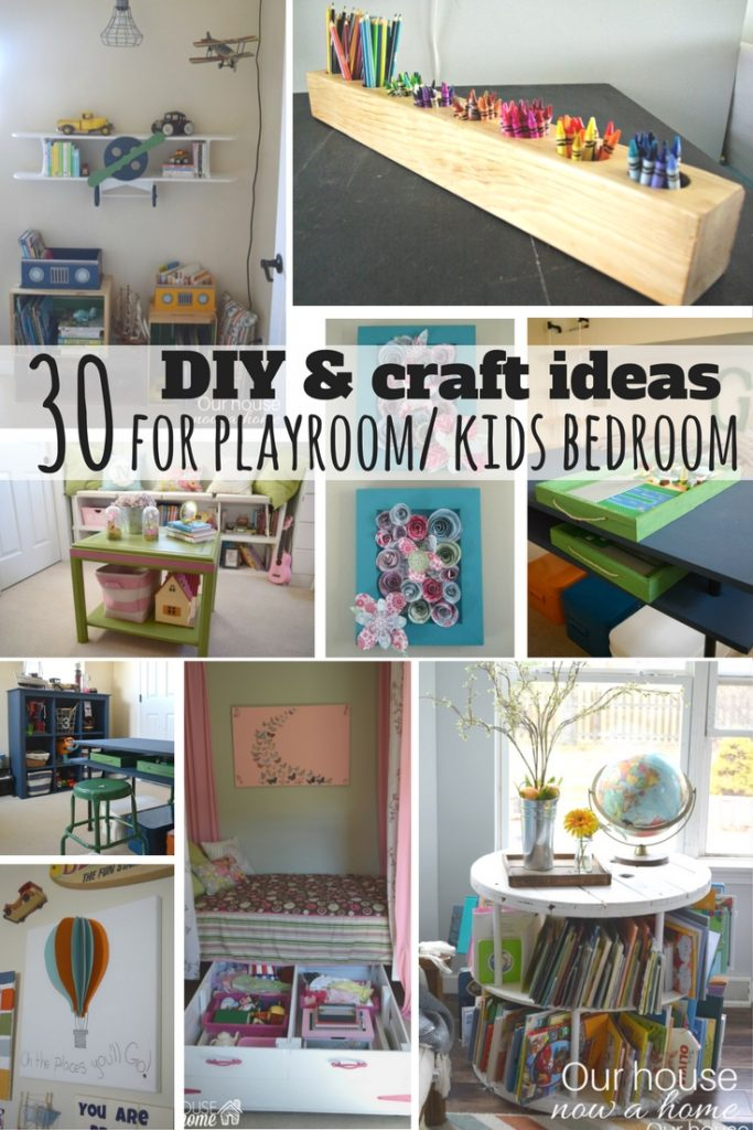 30 DIY & craft ideas for a playroom or kids bedroom.
