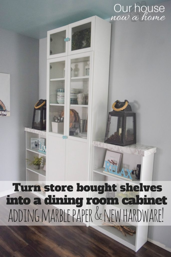 How to create a dining room cabinet with store bought shelving - Adding storage and style to a home in just a few easy steps!