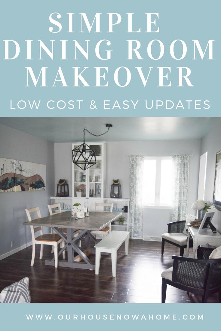 Simple dining room makeover low cost and easy updates Our House
