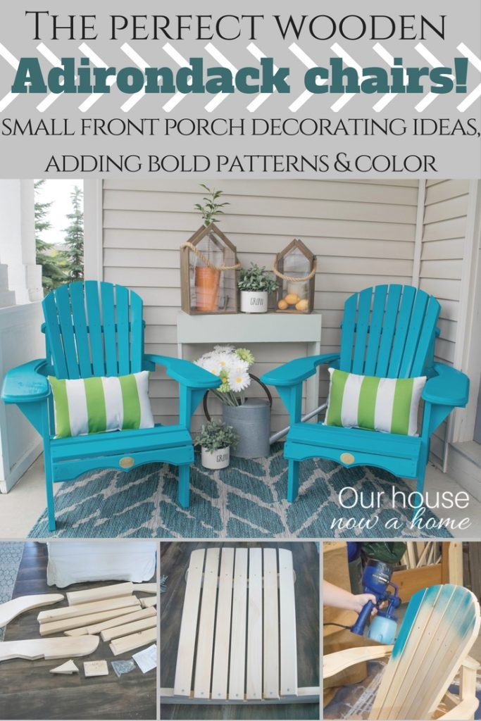The Perfect Wooden Adirondack Chairs! How To Decorate A Small Front Porch  With Bold Colors