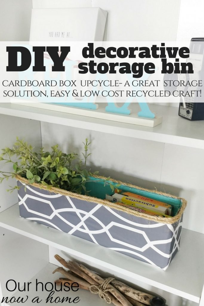 DIY decorative storage bin, simple craft recycle project. Perfect way to hide kids toys with this cardboard box upcycle.