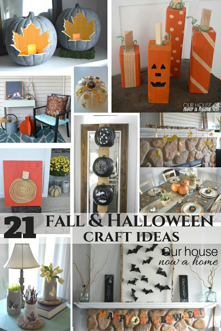 21 Fall And Halloween Craft Ideas Our House Now A Home
