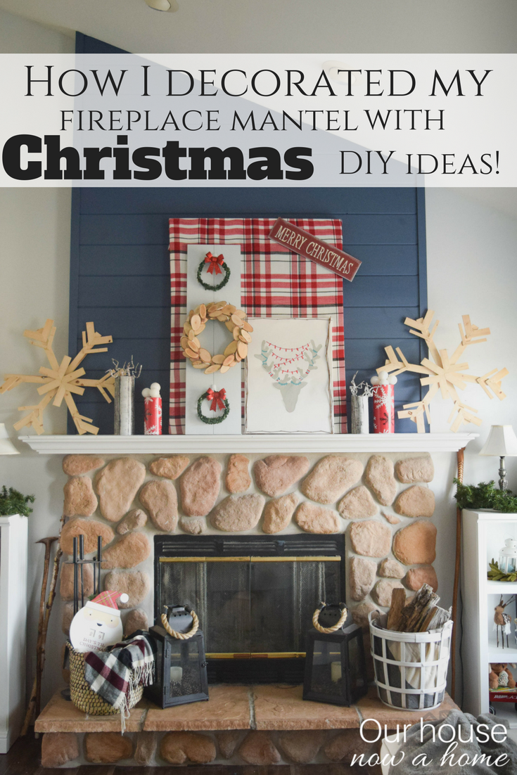 Holiday Handmade Diy Decor Ideas Decorating A Christmas Fireplace Mantel Our House Now A Home