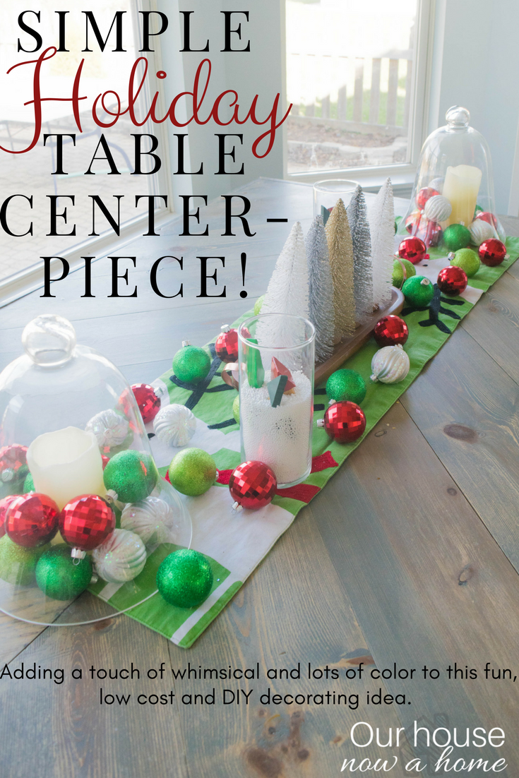 Simple Holiday Table Centerpiece Using Dollar Store Items