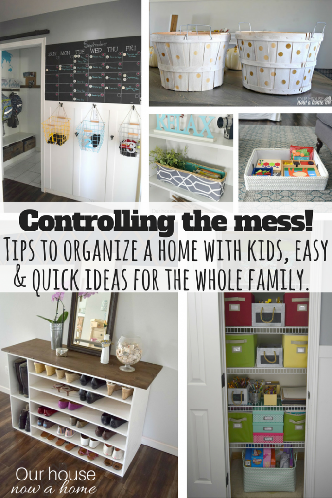 Controlling the mess, quick and easy tips to organize a home with kids. Low cost and recycled items make this simple for the whole family.