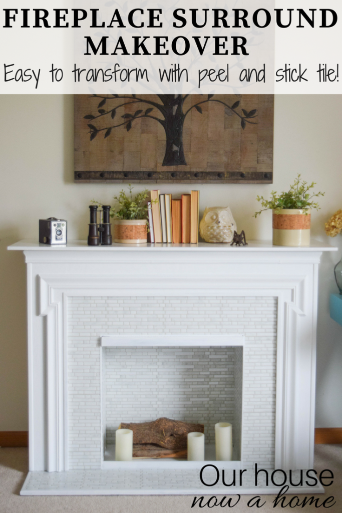 Easy Fireplace surround makeover, peel and stick tile. Furniture transformation!