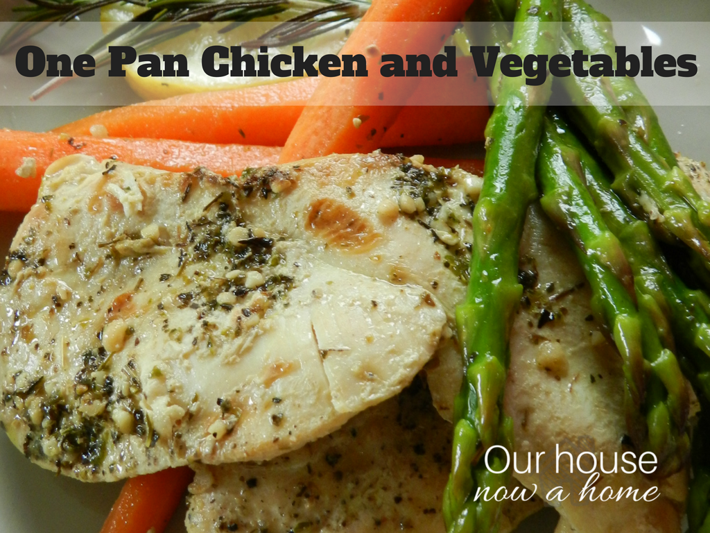 One Pan Chicken and Vegetables