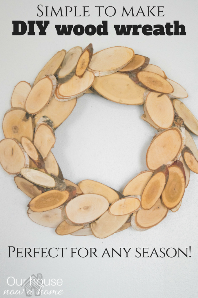 Simple to make DIY wood wreath, perfect for any season!