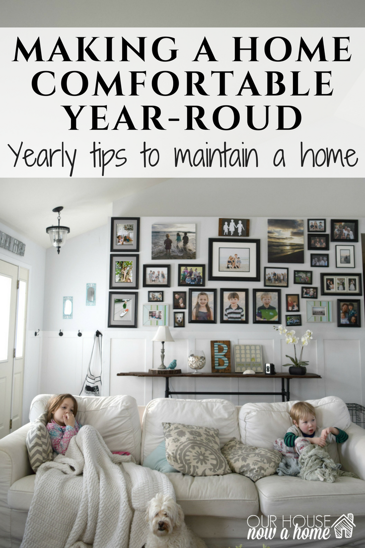 Making A Home Comfortable Year Round Our House Now A Home
