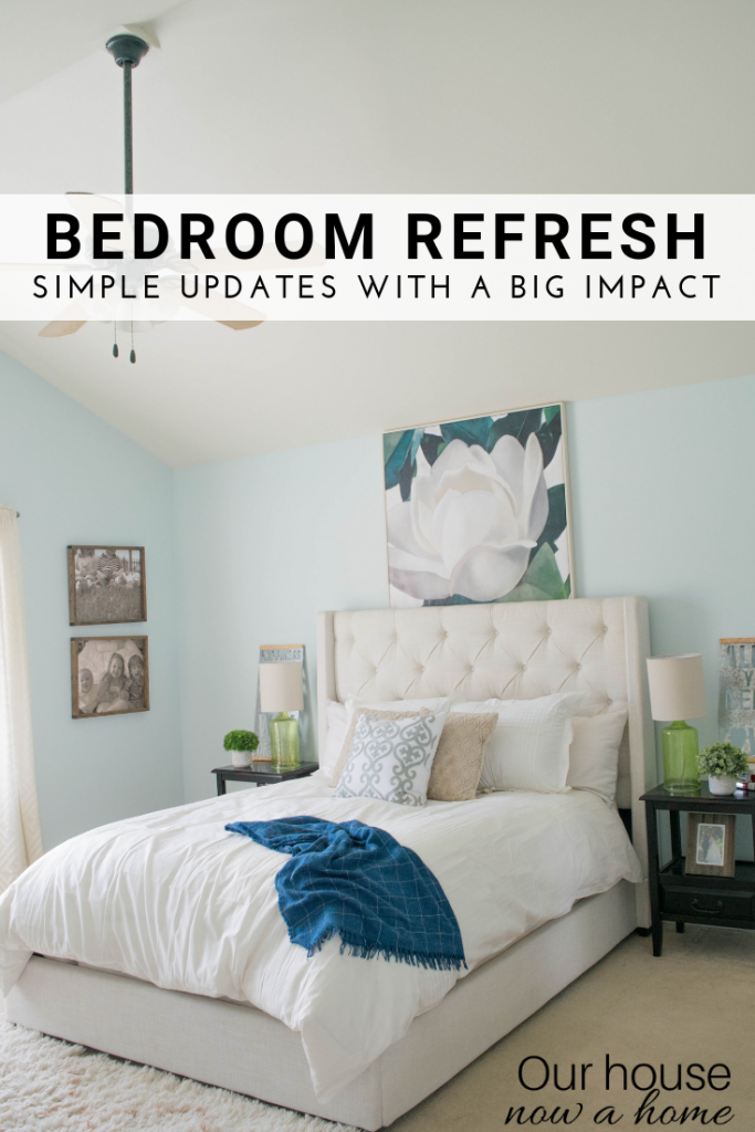 Bedroom refresh, simple decorating ideas for giving a room an update.
