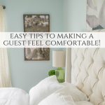 Easy tips & products to make a home ready for guests