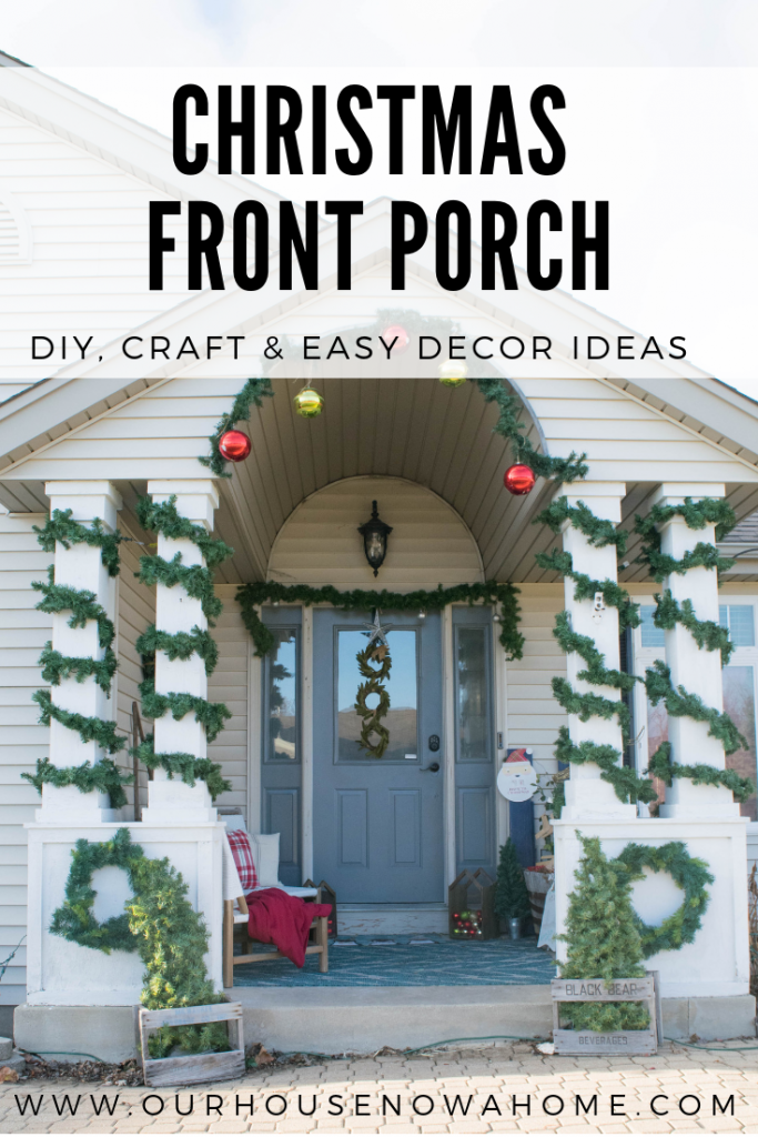 Christmas front porch. DIY, holiday craft and easy to make decor ideas