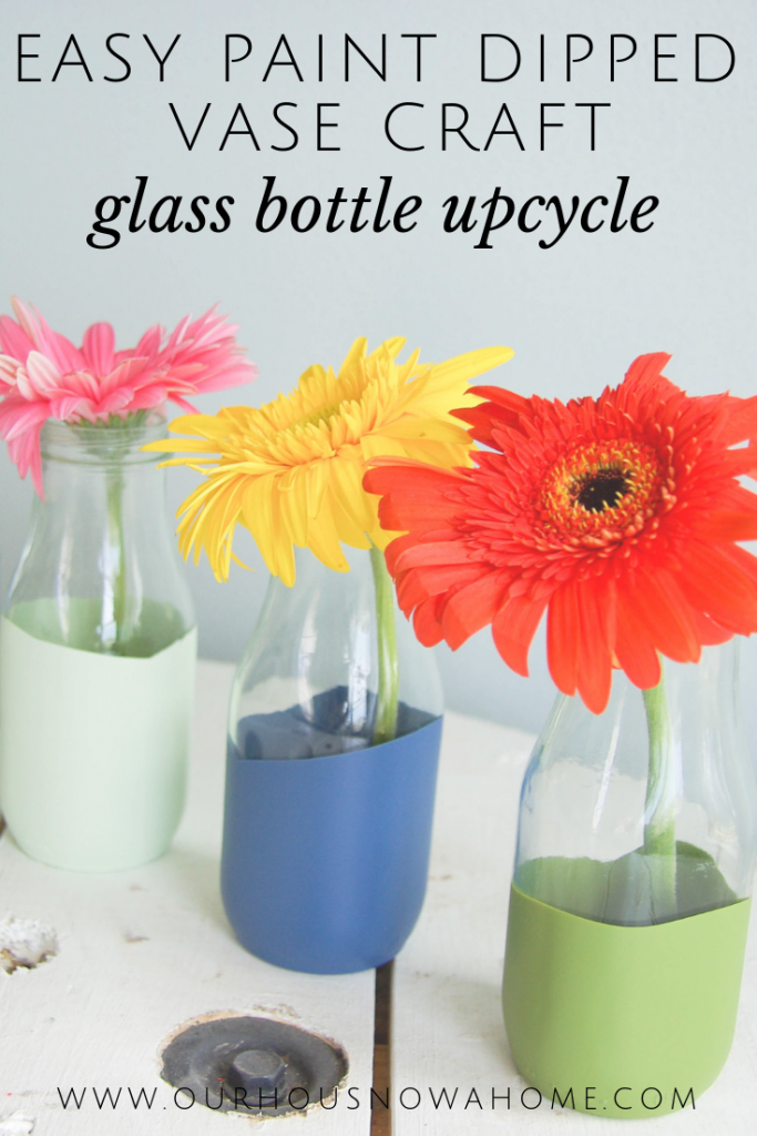 Easy glass bottle upcycle turned into paint dipped vase